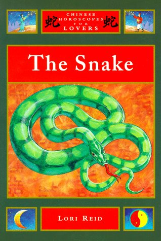 The Snake (Chinese Horoscopes for Lovers): Lori Reid