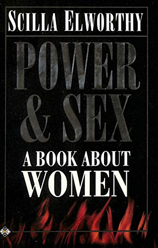 9781852307882: Power and Sex: A Book About Women