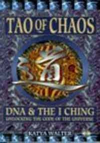 9781852308063: Tao of Chaos: Merging East and West