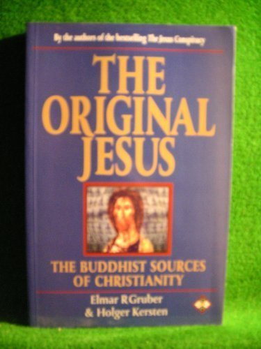 9781852308353: The Original Jesus: The Buddhist Sources of Christianity