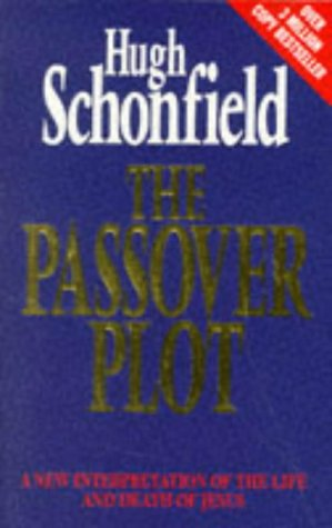 9781852308360: The Passover Plot: A New Interpretation of the Life and Death of Jesus