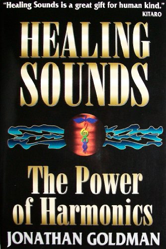 9781852308483: Healing Sounds: The Power of Harmonics
