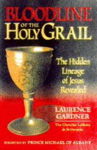 9781852308704: Bloodline of the Holy Grail: The Hidden Lineage of Jesus Revealed