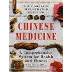 9781852308810: Complete Illustrated Guide - Chinese Medicine: A Comprehensive System for Health and Fitness (Illustrated colour health guides)