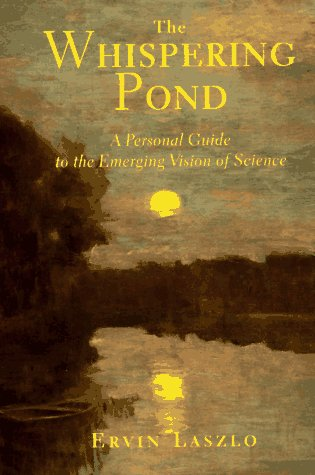 9781852308995: The Whispering Pond: A Personal Guide to the Emerging Vision of Science