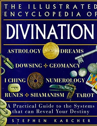 Illustrated Encyclopedia of Divination: Karcher, Stephen