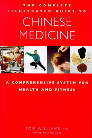 9781852309046: The Complete Illustrated Guide to Chinese Medicine: A Comprehensive System for Health and Fitness