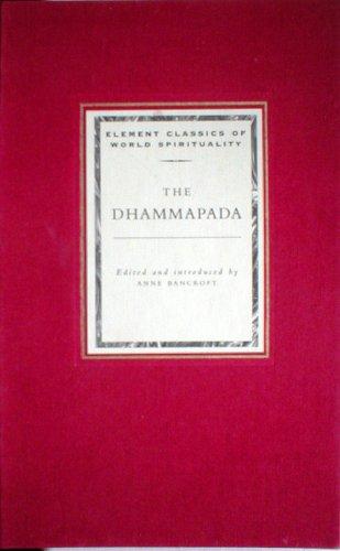 9781852309213: Dhammapada (Classics of World Spirituality)