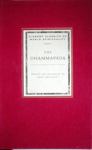 9781852309213: Dhammapada (Classics of World Spirituality)