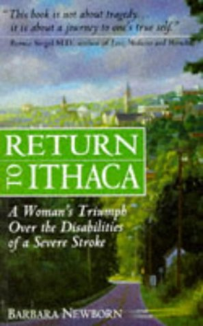 9781852309442: Return to Ithaca: A Woman's Triumph over the Disabilities of a Severe Stroke