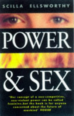 9781852309565: Power & Sex: Developing Inner Strength to Deal With the World