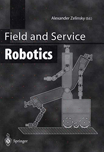 9781852330392: Field and Service Robotics