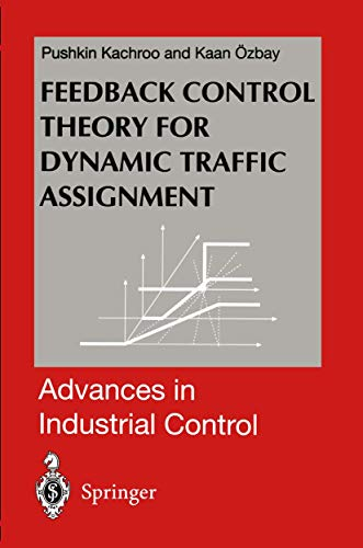 9781852330590: Feedback Control Theory for Dynamic Traffic Assignment (Advances in Industrial Control)