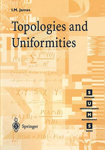 9781852330613: Topologies and Uniformities (Springer Undergraduate Mathematics Series)