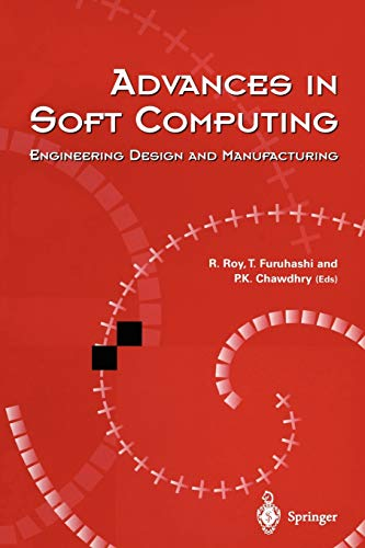 9781852330620: Advances in Soft Computing: Engineering Design and Manufacturing (Lecture Notes in Control and Iinformation Sciences)