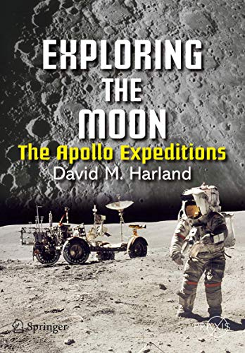 Exploring the moon. The Apollo Expeditions. Zahlreiche Abbildungen.