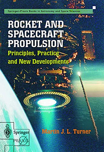 9781852331054: Rocket and Spacecraft Propulsion: Principles, Practice and New Developments