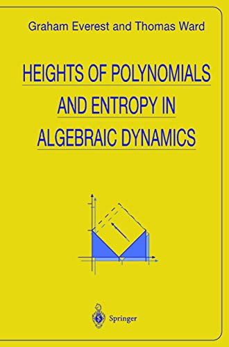 9781852331252: Heights of Polynomials and Entropy in Algebraic Dynamics (Universitext)