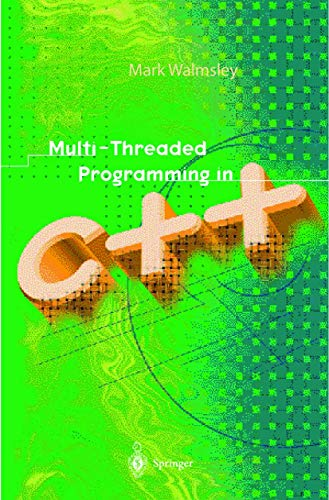 9781852331467: Multi-Threaded Programming in C++