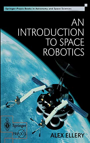 9781852331641: An Introduction to Space Robotics (Springer Praxis Books)