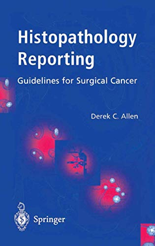 9781852331856: Histopathology Reporting: Guidelines for Surgical Cancer