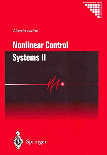 Nonlinear Control Systems II: Alberto Isidori