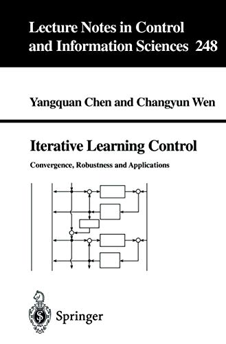 9781852331900: Iterative Learning Control: Convergence, Robustness and Applications (Lecture Notes in Control and Information Sciences)