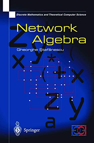 9781852331955: Network Algebra (Discrete Mathematics and Theoretical Computer Science)