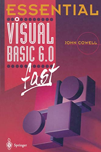 Essential Visual Basic 6.0 fast (Essential Series): Cowell, John