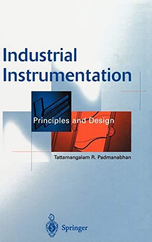 9781852332082: Industrial Instrumentation: Principles and Design
