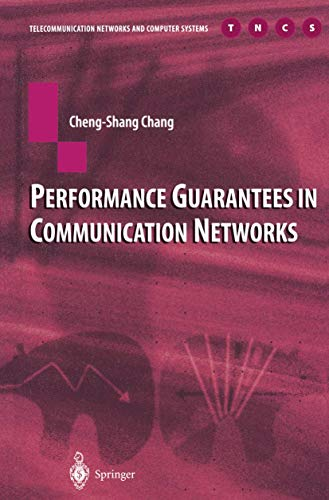 9781852332266: Performance Guarantees in Communication Networks (Telecommunication Networks and Computer Systems)
