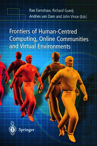 Frontiers of Human-Centred Computing, Online Communities and Virtual Environments: R. Earnshaw