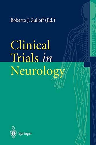 Clinical Trials in Neurology: Roberto J. Guiloff