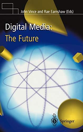 9781852332464: Digital Media: The Future