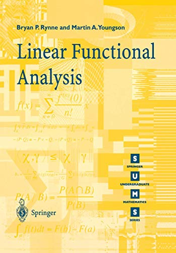9781852332570: Linear Functional Analysis (Springer Undergraduate Mathematics Series)
