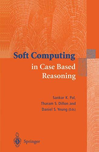 Soft Computing in Case Based Reasoning: Pal, Sankar K.;