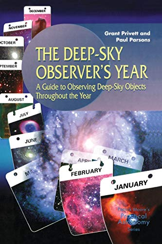 9781852332730: The Deep-Sky Observer's Year: A Guide to Observing Deep-Sky Objects Throughout the Year