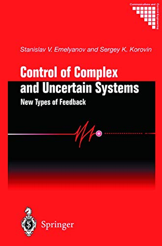 9781852333027: Control of Complex and Uncertain Systems: New Types of Feedback (Communications and Control Engineering)