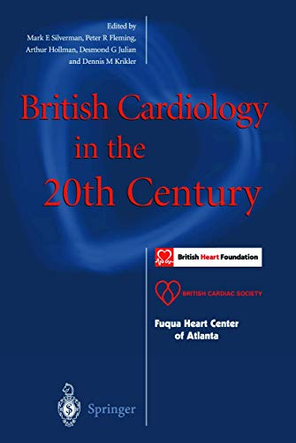 9781852333126: British Cardiology in the 20th Century