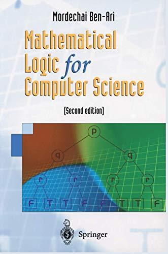 Mathematical Logic for Computer Science: Ben-Ari, Mordechai