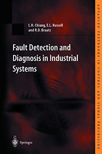 9781852333270: Fault Detection and Diagnosis in Industrial Systems (Advanced Textbooks in Control and Signal Processing)
