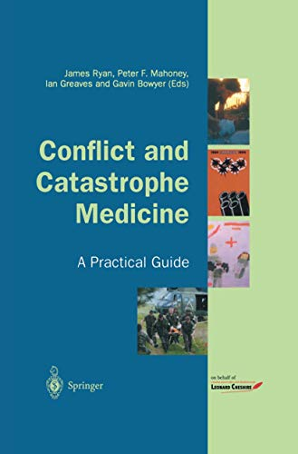9781852333485: Conflict and Catastrophe Medicine: A Practical Guide