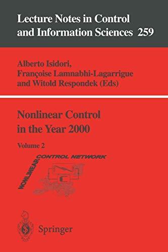 Nonlinear Control in the Year 2000: v.: Alberto Isidori