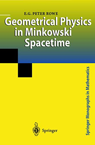 9781852333669: Geometrical Physics in Minkowski Spacetime (Springer Monographs in Mathematics)