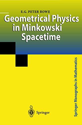 9781852333669: Geometrical Physics in Minkowski Spacetime (Springer Monographs in Mathematics)