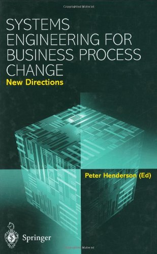 9781852333997: Systems Engineering for Business Process Change: New Directions - Collected Papers from the EPSRC Research Programme