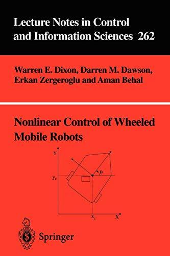 Nonlinear Control of Wheeled Mobile Robots (Paperback): Warren E. Dixon,