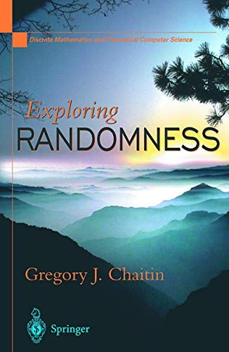 9781852334178: Exploring Randomness (Discrete Mathematics and Theoretical Computer Science)