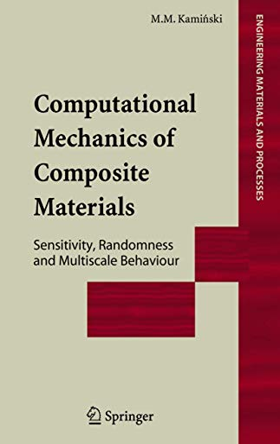 Computational Mechanics of Composite Materials: Marcin M. Kaminski