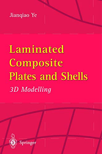 9781852334543: Laminated Composite Plates and Shells: 3D Modelling